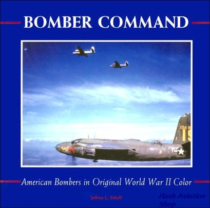 Image not found :Bomber Command, American Bombers in original World War II color (s