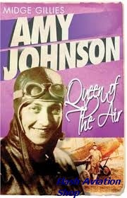 Image not found :Amy Johnson, Queen of the Air (Weidenfeld)