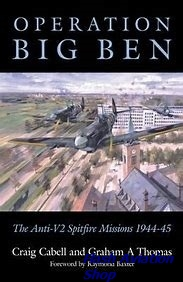 Image not found :Operation Big Ben, the Anti V-2 Spitfire Missions 1944-45