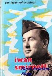 Image not found :Iwan Smirnoff, een Leven Vol Avontuur (1st ed, no dustjacket)