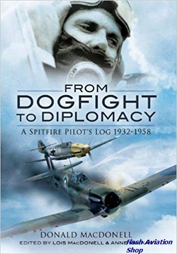 Image not found :From Dogfight to Diplomacy, a Spitfire's Pilot's Log 1932-58