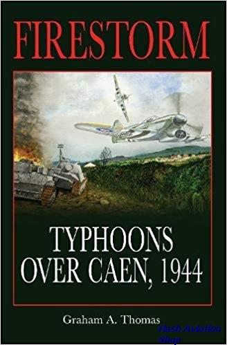 Image not found :Firestorm, Typhoons over Caen, 1944