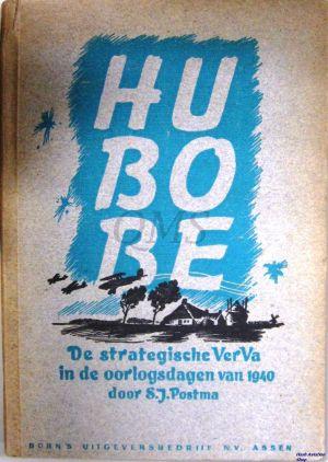 Image not found :HuBoBe, de Strategische VerVa in de Oorlogsdagen van 1940 (2nd ed)