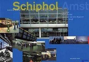 Image not found :Schiphol Haven, Station, Knooppunt sinds 1916