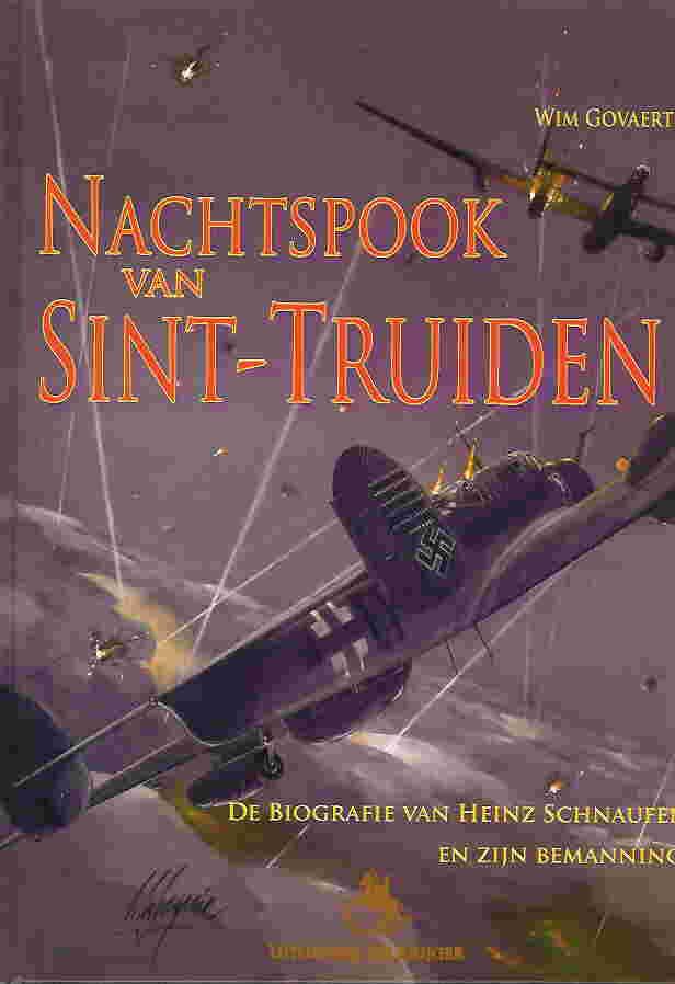Image not found :Nachtspook van Sint-Truiden, Biografie van Heinz Schnaufer
