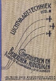 Image not found :Luchtvaart-Techniek deel III; Construeren en Berekenen van Vliegt.