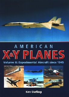 Image not found :American X & Y Planes, Volume 2 Experimental Aircraft since 1945