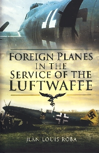 Image not found :Foreign Planes in the Service of the Luftwaffe