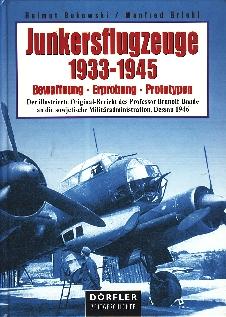 Image not found :Junkersflugzeuge 1933-1945, Bewaffnung - Erprobung - Prototypen