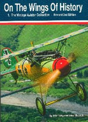 Image not found :On the Wings of History 1 The vintage Aviatior Collection (2nd ed)