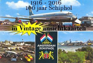 Image not found :1916 - 2016 100 Jaar Schiphol in Vintage ansichtkaarten (POD)