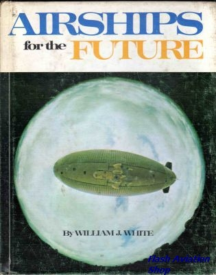 Image not found :Airships for the Future (revised)(Library copy)