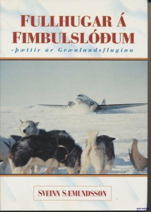 Image not found :Fullhugar a Fimbuslodum, Paettir ur Graenlandsfluginu