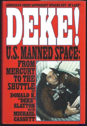 Image not found :Deke!, US Manned Space: From Mercury to the Shuttle