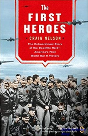 Image not found :First Heroes: The Extraordinary Story of the Doolittle Raid (Vik)