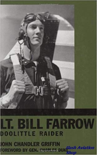 Image not found :Lt. Bill Farrow: Doolittle Raider by John Chandler Griffin