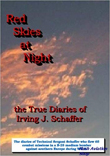 Image not found :Red Skies at Night, the True Diaries of Irving J. Schaffer