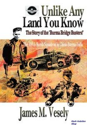 Image not found :Unlike any Land you Know, The 490Th Bomb Squadron in China-Burma-I