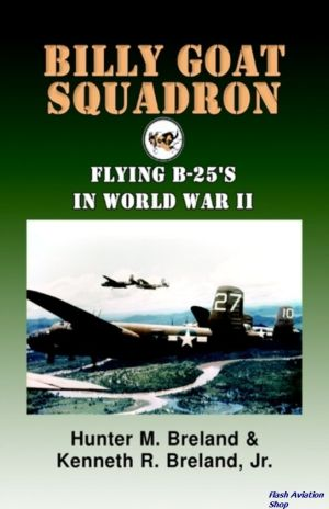 Image not found :Billy Goat Squadron, Flying B-25's in World War II (good library)