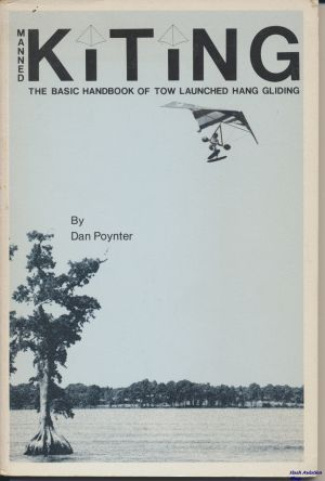 Image not found :Manned Kiting, the Basic Handbook of Two Launched Hang Gliding