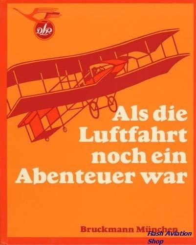 Image not found :Als die Luftfahrt noch ein Abenteuer War