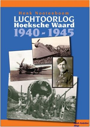 Image not found :Luchtoorlog Hoekse Waard 1940-1945