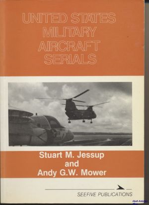 Image not found :United States Military Aircraft Serials (1984, 4th ed, reprint)