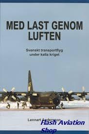Image not found :Med last Genom Luften, Svenskt Transportflyg under Kalla Kriget