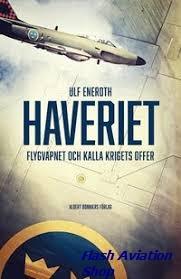 Image not found :Haveriet, Flygvapnet och Kalla Krigets Offer