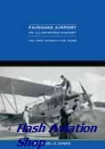 Image not found :Fairoaks Airport, an Illustrated History, the first 75 Years