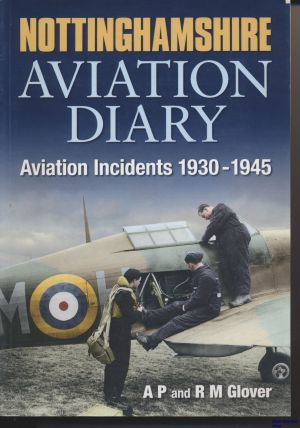 Image not found :Nothinghamshire Aviation Diary, Aviation Incidents 1930-1945