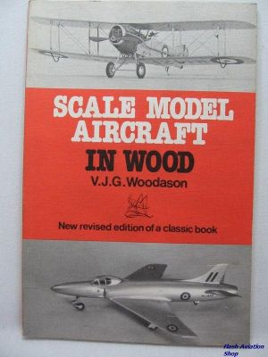 Image not found :Scale Model Aircraft in Wood (new revised edition of a classic)