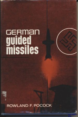 Image not found :German Guided Missiles (Library but good)