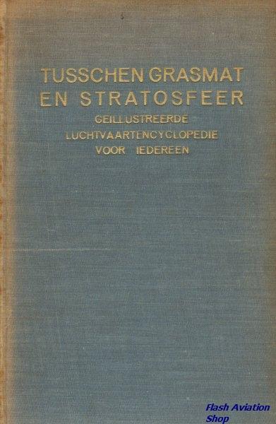 Image not found :Tusschen Grasmat en Stratosfeer, Geillustr. Luchtvaartencyclopedie