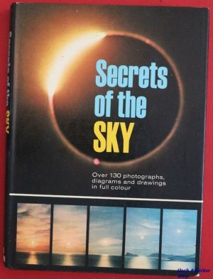Image not found :Secrets of the Sky, over 130 Photographs diagrams and drawings