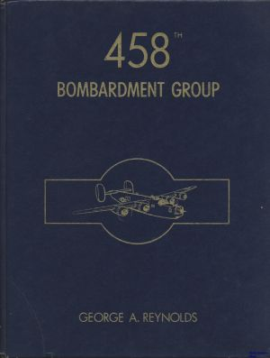 Image not found :458th Bombardment Group (blue cover, 1974)