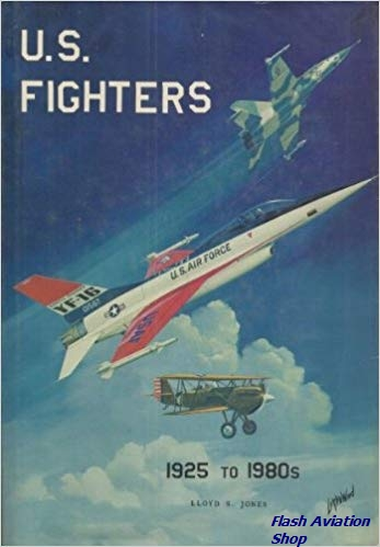 Image not found :US Fighters, Army - Air Force 1925 to 1980s (2nd printing)