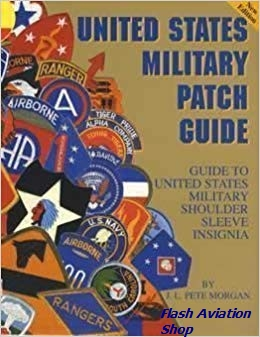 Image not found :United States Military Patch Guide, Guide to US Mil.Shldr (2006)