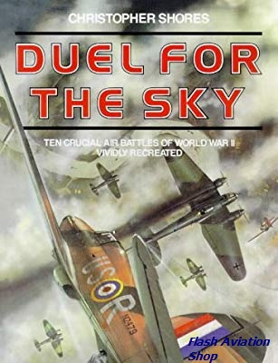 Image not found :Duel for the Sky, ten Crucial Air Battles of World War II Vividly