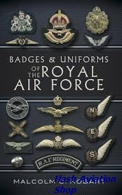 Image not found :Badges & Uniforms of the Royal Air Force (Pen & Sword)