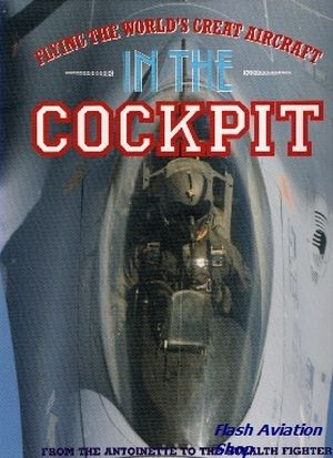 Image not found :In the Cockpit, Flying the World's Great Aircraft (Studio Editions