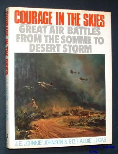 Image not found :Courage in the Skies, Great Air Battles from the Somme to Desert S