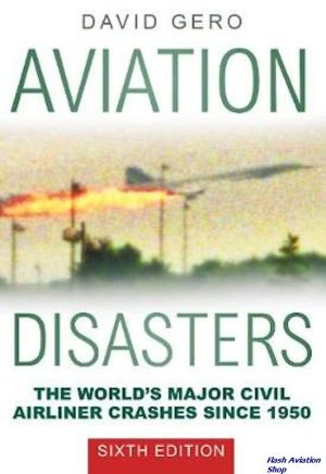Image not found :Aviation Disasters, the World's major civil airliner crashes (2017