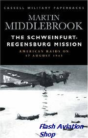 Image not found :Schweinfurt-Regensburg Mission, American Raids on 17 August 1943
