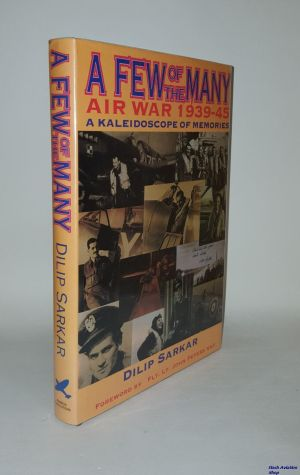 Image not found :Few of the Many, Air War 1939-45, a Kaleidoscope (SIGNED !)