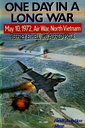 Image not found :One Day in a Long War, May 10 1972, Air War North Vietnam (Guild)