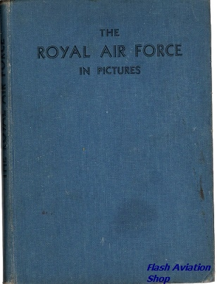 Image not found :Royal Air Force in Pictures (1941 no dustjacked, second edition)