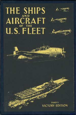 Image not found :Ships and Aircraft of the US Fleet (Fahey's Victory edition)