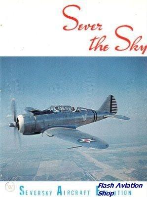 Image not found :Sever the Sky, Seversky Aircraft Evolution