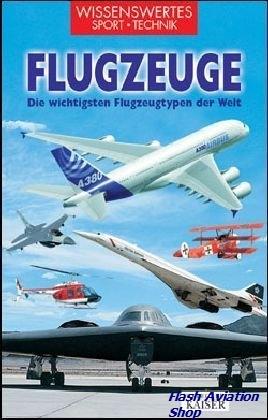Image not found :Flugzeuge, die Wichtigsten Flugzeugtypen der Welt